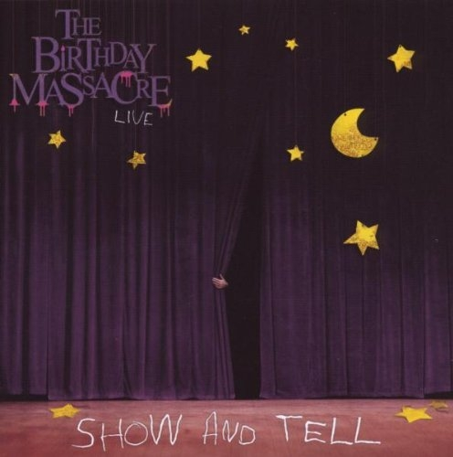 THE BIRTHDAY MASSACRE Show And Tell - Live In Hamburg CD 2009