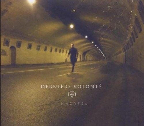 DERNIERE VOLONTE Immortel CD Digipack 2010