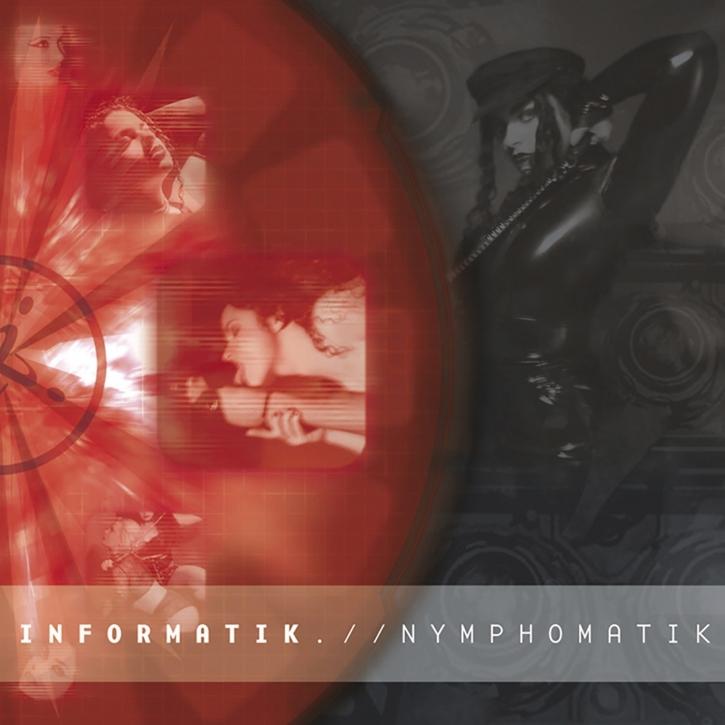 INFORMATIK Nymphomatik CD 2002