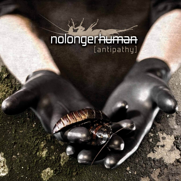 NOLONGERHUMAN Antipathy CD 2009 NO LONGER HUMAN