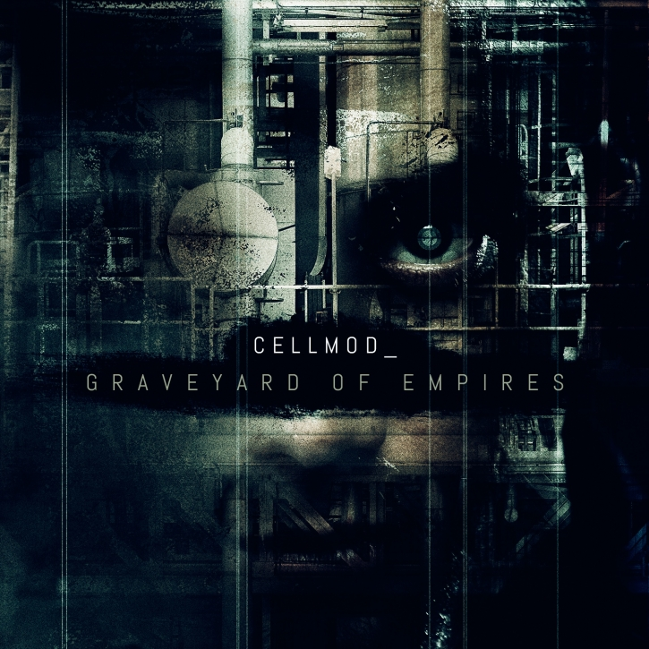CELLMOD Graveyard Of Empires CD 2016