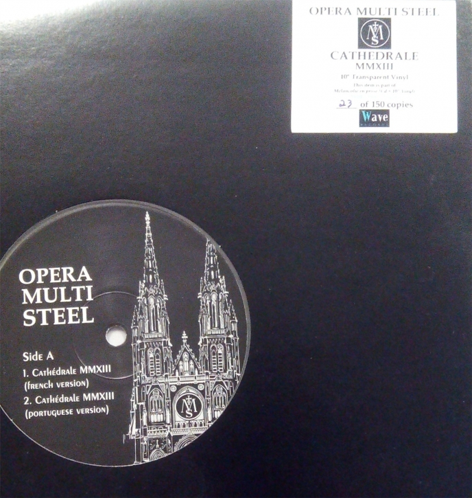 "OPERA MULTI STEEL Cathedrale 2013 10"" CLEAR VINYL 2013 LTD.150"