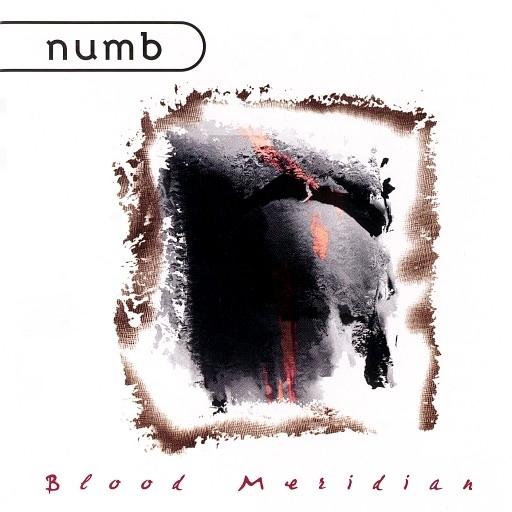 NUMB Blood Meridian CD 1997