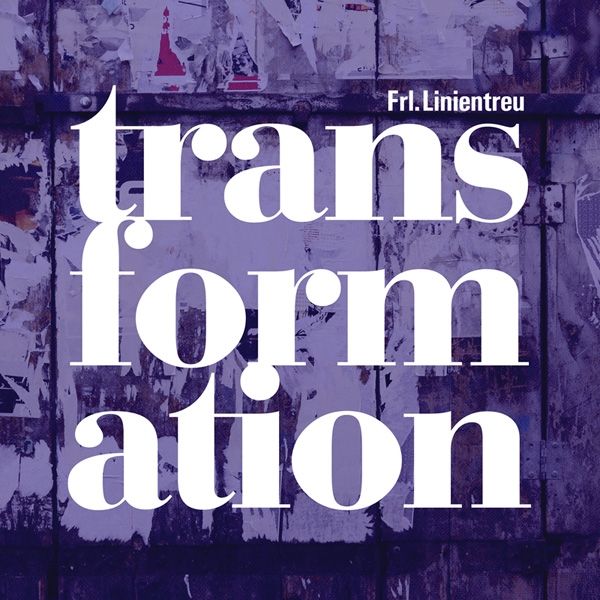FRL. LINIENTREU Transformation CD 2016 ant-zen