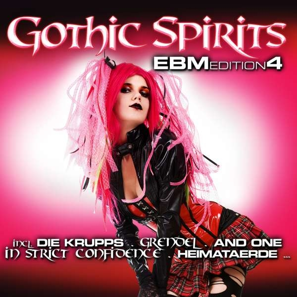 GOTHIC SPIRITS EBM EDITION 4 2CD Grendel AND ONE Assemblage 23 KMFDM