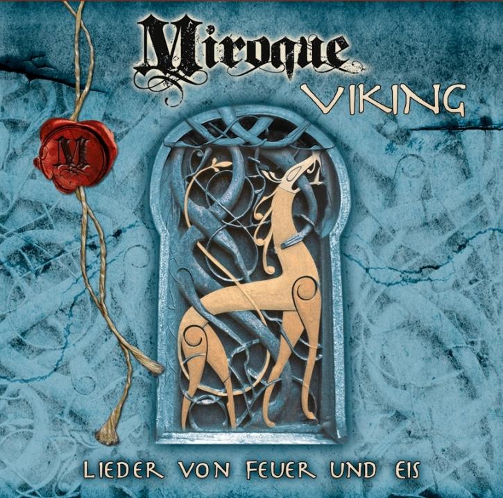MIROQUE VIKING - Lieder von Feuer und Eis CD 2016 Omnia FAUN Corvus Corax