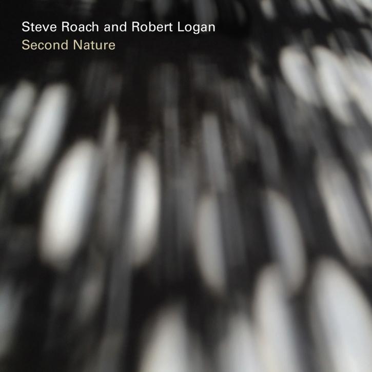 STEVE ROACH & ROBERT LOGAN Second Nature CD Digipack 2016