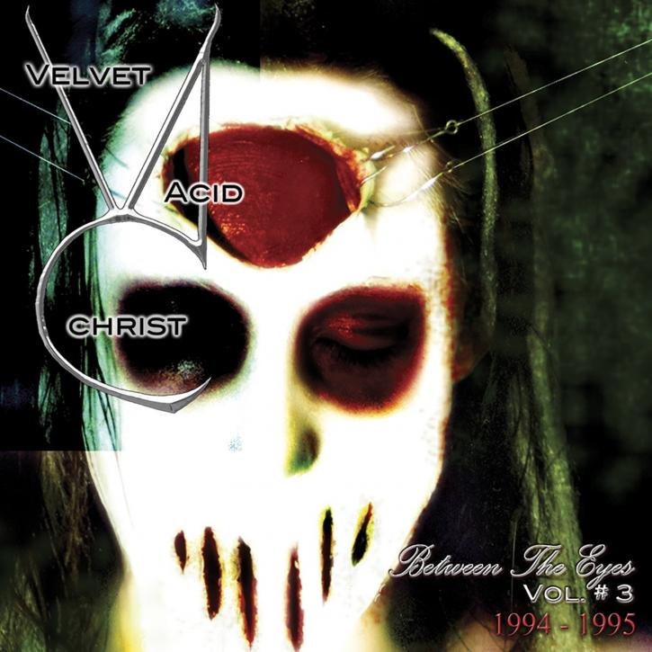 VELVET ACID CHRIST Between the Eyes Vol.3 CD 2004