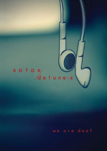 XOTOX and DETUNE-X We are Deaf 2CD BOX 2009 LTD.199