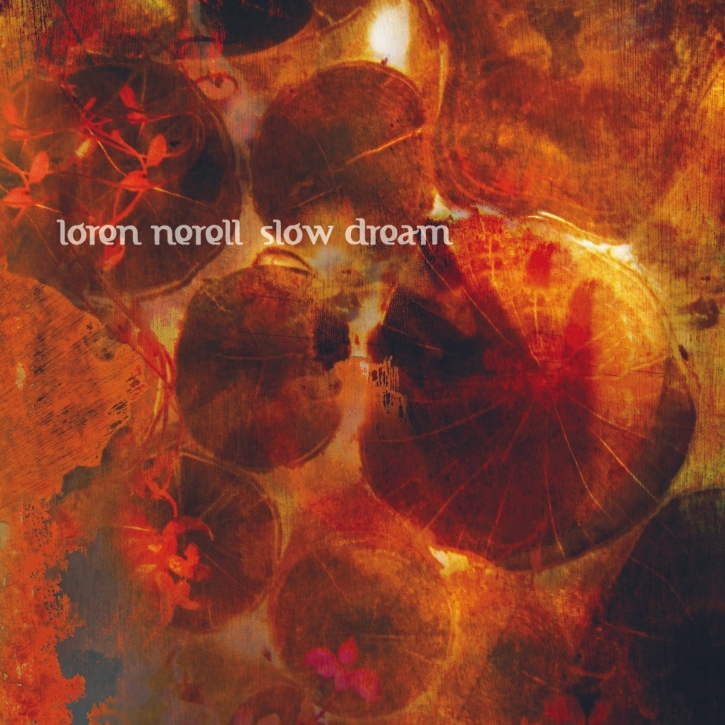 LOREN NERELL Slow Dream CD Digipack 2012