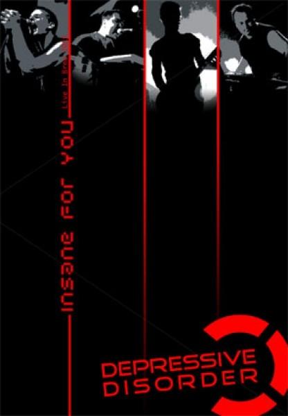 DEPRESSIVE DISORDER insane for you - (live) DVD 2011 LTD.300