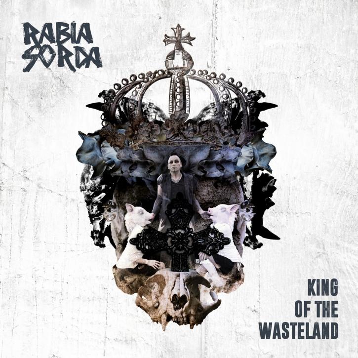 RABIA SORDA King Of The Wasteland MCD Digipack 2016 LTD.999 HOCICO