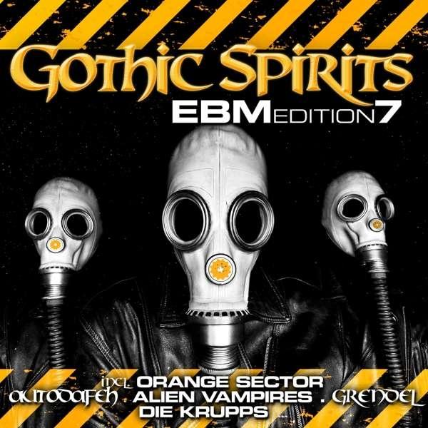 GOTHIC SPIRITS EBM EDITION 7 2CD 2016 Die Krupps GRENDEL In Strict Confidence