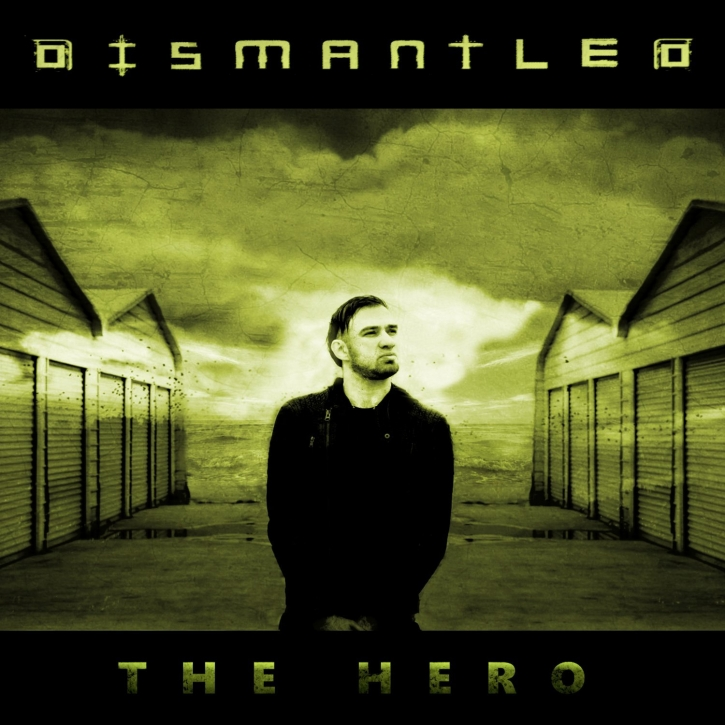 DISMANTLED The Hero CD 2016