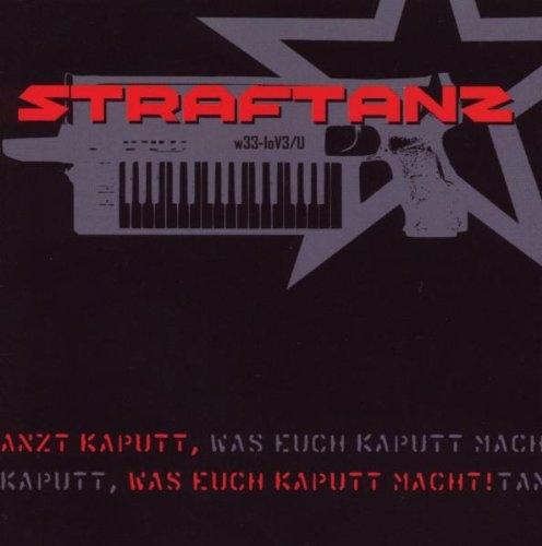 STRAFTANZ Tanzt kaputt LIMITED MCD 2008