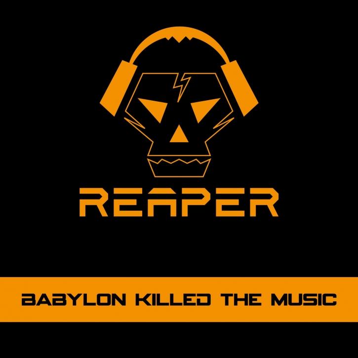 REAPER Babylon Killed The Music CD 2016