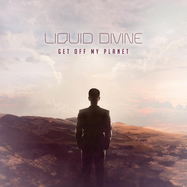 LIQUID DIVINE Get Off My Planet CD 2016