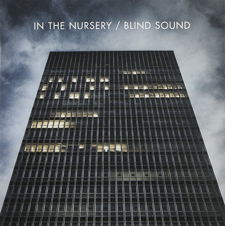 IN THE NURSERY Blind Sound CD 2011