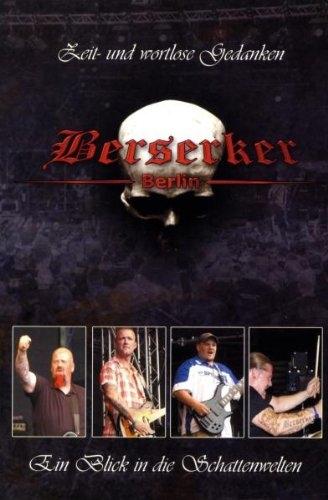 BERSERKER Ein Blick in die Schattenwelten DVD 2009