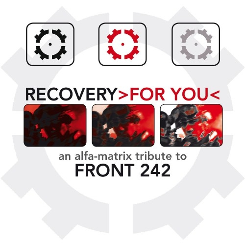 Recovery For You (An Alfa Matrix Tribute To Front 242) 2CD 2016