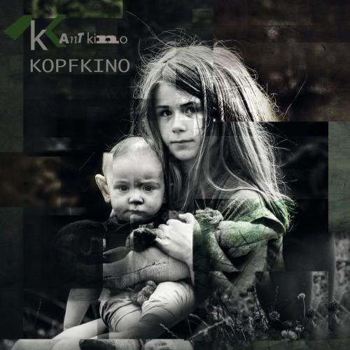 KANT KINO Kopfkino CD 2017