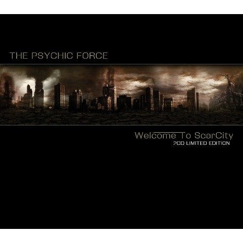 THE PSYCHIC FORCE Welcome to ScarCity LIMITED 2CD BOX 2017