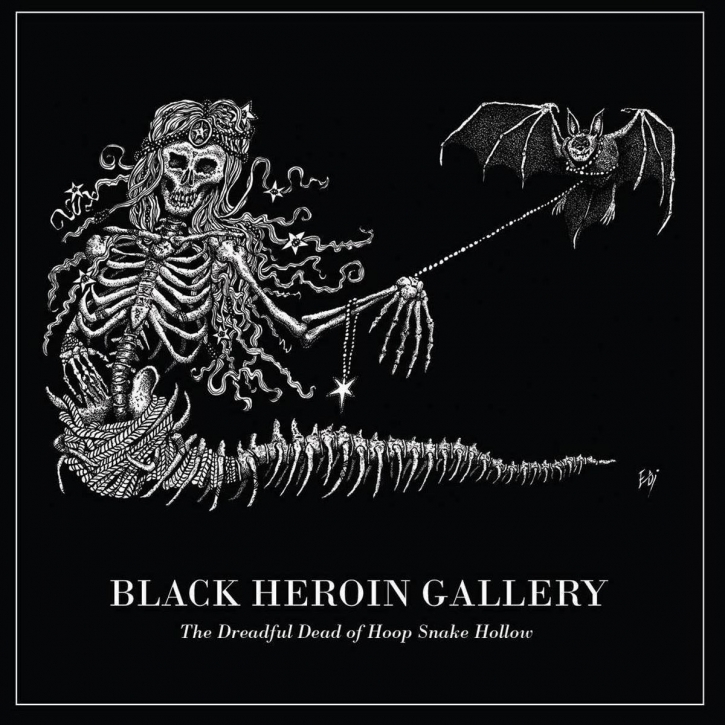 BLACK HEROIN GALLERY The dreadful Dead of Hoop Snake Hollow CD 2016
