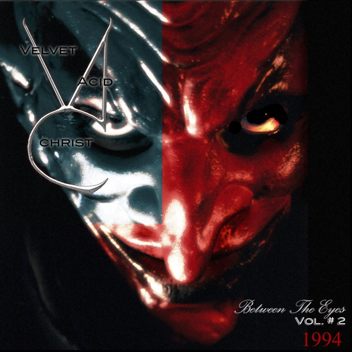 VELVET ACID CHRIST Between the Eyes Vol.2 CD 2004