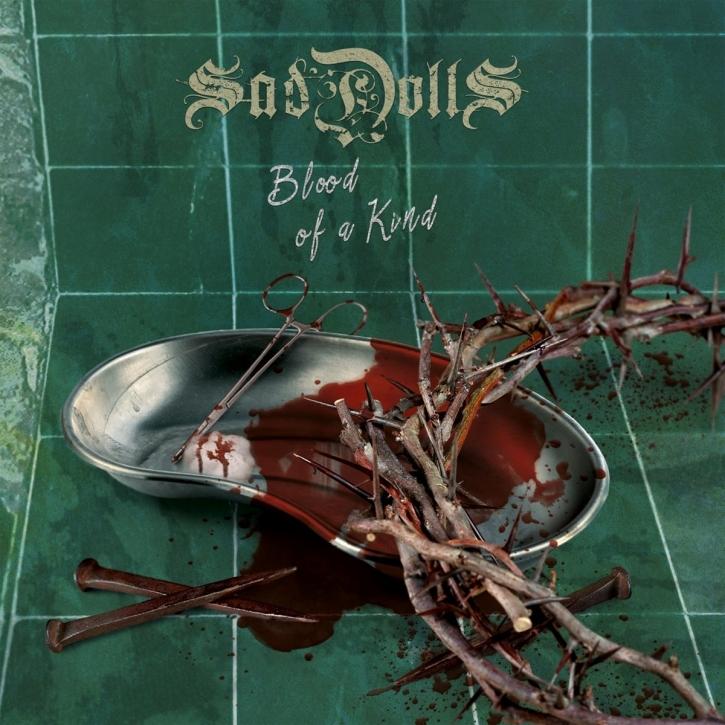 SadDoLLs Blood Of A Kind CD 2017