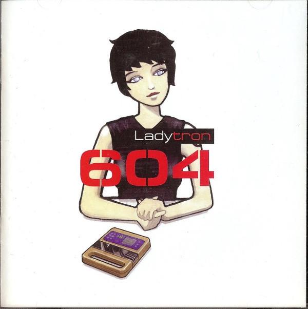 LADYTRON 604 CD 2001