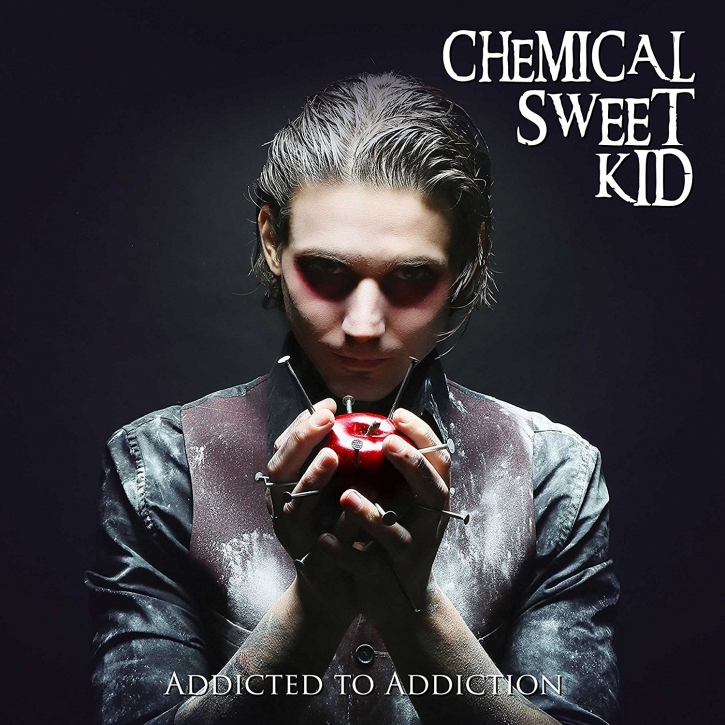 CHEMICAL SWEET KID Addicted To Addiction CD 2017