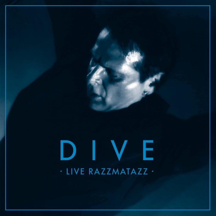 DIVE Live Razzmatazz LP BLUE VINYL 2017 LTD.385