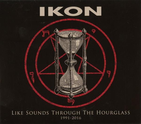IKON Like Sounds Through The Hourglass (1991-2016) LIMITED 2CD Digipack 2017