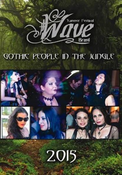 Wave Summer Festival Brasil 2015 Magazine+DVD Merciful Nuns DAS ICH Das Projekt