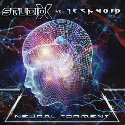 STUDIO-X vs. TECHNOID Neural Torment CD 2017