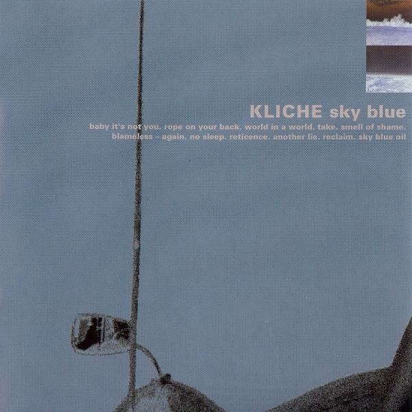 KLICHE Sky Blue CD 1996