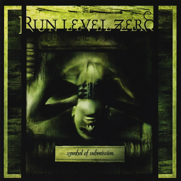 RUN LEVEL ZERO Symbol Of Submission CD 2001