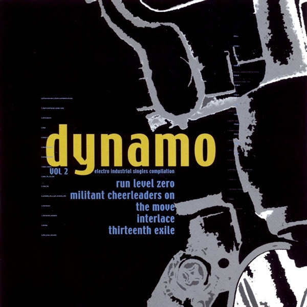 DYNAMO Vol.2 CD 2007 Run Level Zero INTERLACE Thirteenth Exile