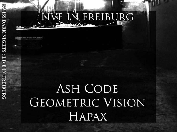 ASH CODE + GEOMETRIC VISION + HAPAX Live in Freiburg CD Digipack 2017 LTD.500