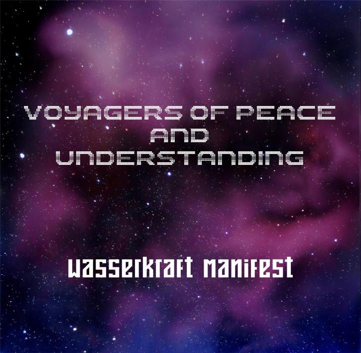 WASSERKRAFT MANIFEST Voyagers of Peace and Understanding CD 2017 (WELLE ERDBALL)