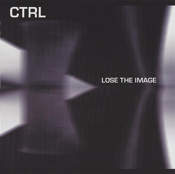 CTRL Lose the Image CD 2004