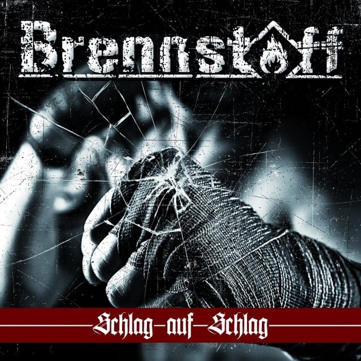 BRENNSTOFF Schlag auf Schlag CD 2017