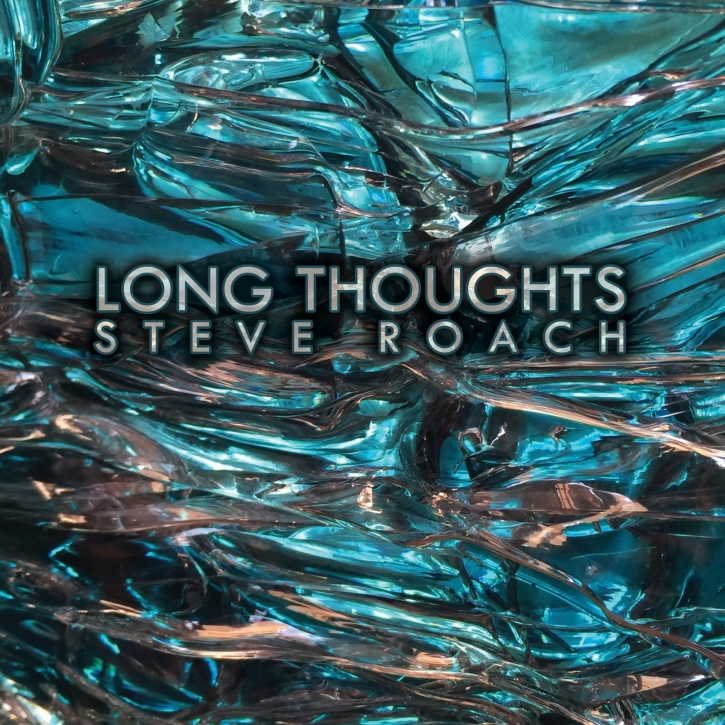 STEVE ROACH Long Thoughts CD Digipack 2017