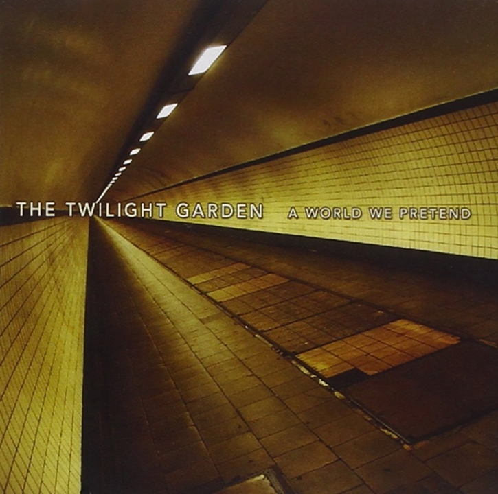 THE TWILIGHT GARDEN A World We Pretend CD 2010