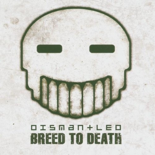 DISMANTLED Breed to Death CD 2005 (Psyclon Nine WUMPSCUT)