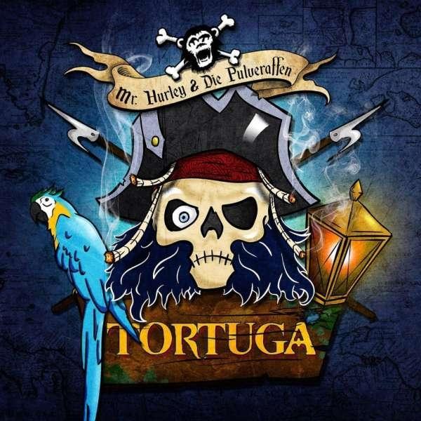 MR.HURLEY & DIE PULVERAFFEN Tortuga CD Digipack 2017
