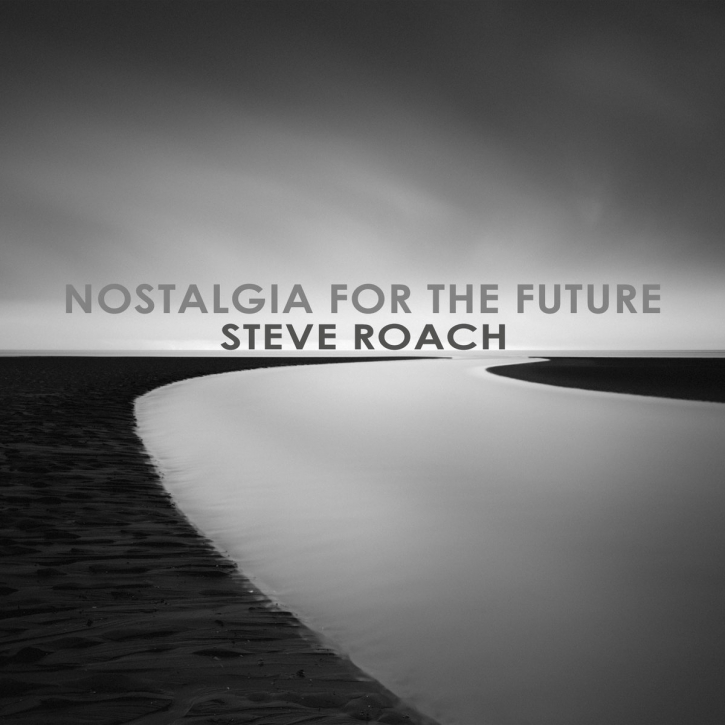 STEVE ROACH Nostalgia for the Future LIMITED CD Digipack 2017