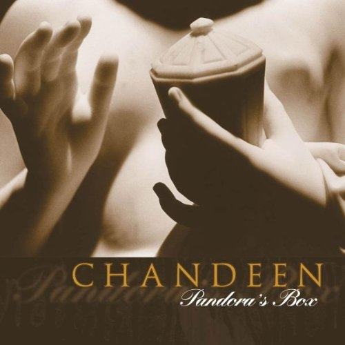 CHANDEEN Pandora's Box CD 2004