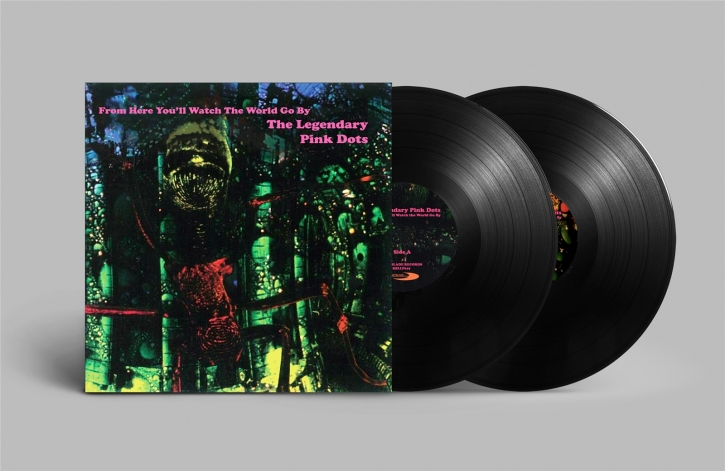 LEGENDARY PINK DOTS From here you'll watch the World go by 2LP VINYL LTD.499