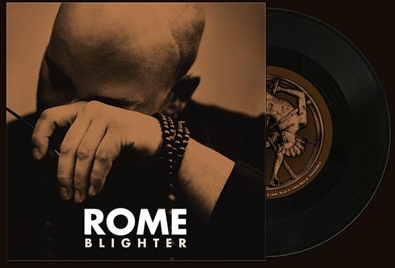 """ROME Blighter 7"""" VINYL 2017 LTD.500 (VÖ 24.11)"""